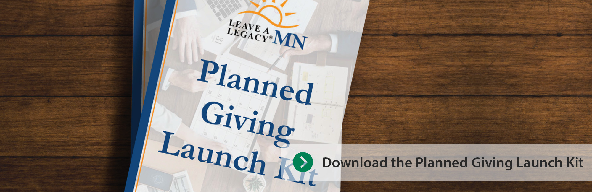 Planned Giving Launch Kit Refresh