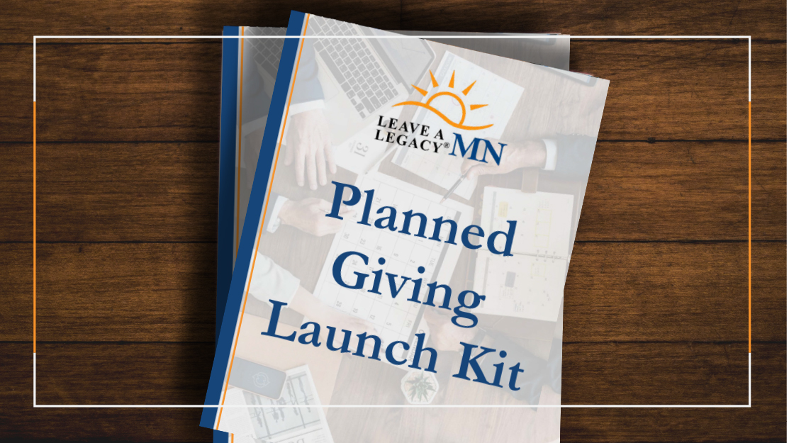 Planned Giving Launch Kit